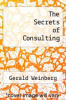 cover of The Secrets of Consulting