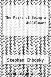 Cover of The Perks of Being a Wallflower EDITIONDESC (ISBN 978-0736649360)