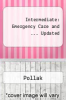 Intermediate : Emergency Care and ... Updated by Pollak - ISBN 9780736755177