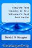 cover of Food/the Food Industry in Eric Schlosser`s Fast Food Nation