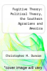 cover of Fugitive Theory: Political Theory, the Southern Agrarians and America ( edition)