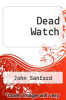 cover of Dead Watch