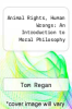 cover of Animal Rights, Human Wrongs: An Introduction to Moral Philosophy ( edition)