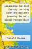 cover of Leadership for 21st Century Learning (Open and distance Learming Series): Global Perspectives from Educational Innovators)