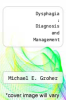 cover of Dysphagia : Diagnosis and Management (2nd edition)