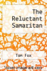cover of The Reluctant Samaritan