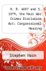 cover of H. R. 4007 and S. 1379, the Nazi War Crimes Disclosure Act: Congressional Hearing