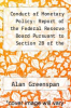 cover of Conduct of Monetary Policy: Report of the Federal Reserve Board Pursuant to Section 2B of the Federal Reserve Act and the State of the Economy