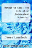 cover of Homage to Gaia: The Life of an Independent Scientist