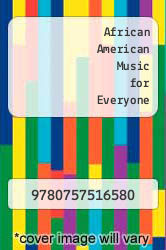 Cover of African American Music for Everyone EDITIONDESC (ISBN 978-0757516580)