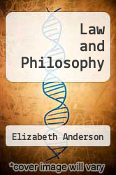 Law and Philosophy by Elizabeth Anderson - ISBN 9780757565779