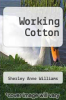 cover of Working Cotton