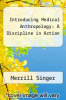 cover of Introducing Medical Anthropology: A Discipline in Action (2nd edition)
