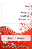cover of How to Repair Plastic Bodywork