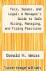 cover of Fair, Square, and Legal: A Manager`s Guide to Safe Hiring, Managing, and Firing Practices (2nd edition)