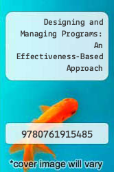 Cover of Designing and Managing Programs: An Effectiveness-Based Approach 2 (ISBN 978-0761915485)