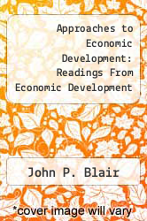 Cover of Approaches to Economic Development: Readings From Economic Development Quarterly EDITIONDESC (ISBN 978-0761918837)