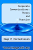 cover of Corporate Communications: Theory and Practice
