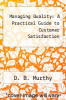cover of Managing Quality: A Practical Guide to Customer Satisfaction