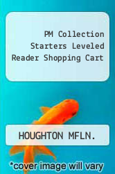 PM Collection Starters Leveled Reader Shopping Cart Excellent Marketplace listings for  PM Collection Starters Leveled Reader Shopping Cart  by HOUGHTON MFLN. starting as low as $1.99!