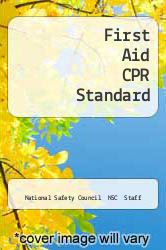 First Aid CPR Standard by National Safety Council  NSC  Staff - ISBN 9780763705206
