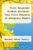 cover of First Responder Student Workbook: Your First Response in Emergency Repair (3rd edition)