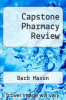 cover of Capstone Pharmacy Review (1st edition)