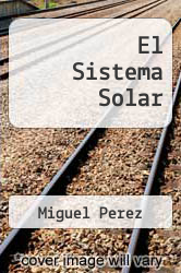 Cover of El Sistema Solar EDITIONDESC (ISBN 978-0764107597)