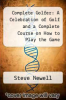 cover of Complete Golfer: A Celebration of Golf and a Complete Course on How to Play the Game