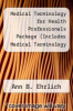 cover of Medical Terminology for Health Professionals Package (Includes Medical Terminology for Health Profes