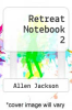 cover of Retreat Notebook 2
