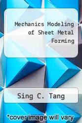 Cover of Mechanics Modeling of Sheet Metal Forming  (ISBN 978-0768008968)