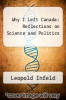 cover of Why I Left Canada: Reflections on Science and Politics