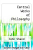 cover of Central Works of Philosophy
