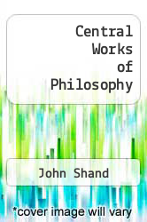 Cover of Central Works of Philosophy EDITIONDESC (ISBN 978-0773530522)