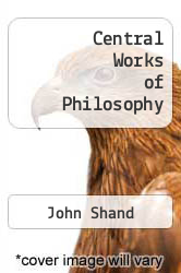 Cover of Central Works of Philosophy EDITIONDESC (ISBN 978-0773530805)