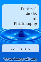 Cover of Central Works of Philosophy EDITIONDESC (ISBN 978-0773530829)