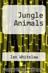 Jungle Animals by Ian Whitelaw - ISBN 9780773757226