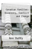 cover of Canadian Families: Diversity, Conflict and Change (2nd edition)