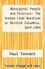 cover of Aboriginal People and Politics: The Indian Land Question in British Columbia, 1849-1989