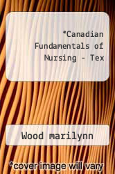 Cover of Canadian Fundamentals of Nursing - Tex 3RD 06 (ISBN 978-0779699261)