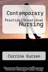 Cover of Contemporary Practical/Vocational Nursing 4 (ISBN 978-0781725941)