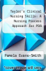 cover of Taylor`s Clinical Nursing Skills: A Nursing Process Approach for PDA