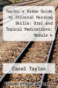 cover of Taylor`s Video Guide to Clinical Nursing Skills: Oral and Topical Medications: Module 4