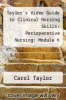 cover of Taylor`s Video Guide to Clinical Nursing Skills: Perioperative Nursing: Module 6