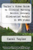 cover of Taylor`s Video Guide to Clinical Nursing Skills: Urinary Elimination Module 11 VHS Video