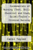 cover of Fundamentals of Nursing (Text, Skill Checklist and Study Guide)/Taylor`s Clinical Nursing Skills (Text and Skill Checklist)