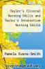 cover of Taylor`s Clinical Nursing Skills and Taylor`s Interactive Nursing Skills