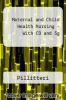 Maternal and Child Health Nursing - With CD and Sg by Pillitteri - ISBN 9780781764926