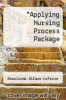 cover of Applying Nursing Process Package